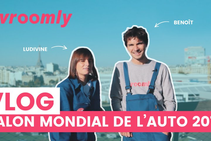 Vlog : Mondial de l'Auto made in Vroomly